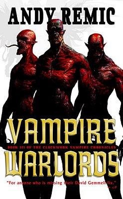 Image for Vampire Warlords: The Clockwork Vampire Chronicles, Book 3