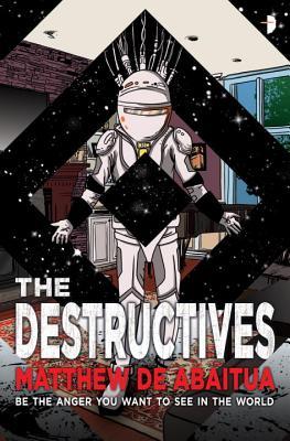 Image for The Destructives (The Seizure Trilogy)