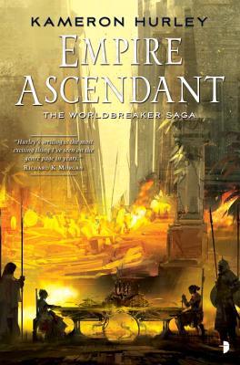Image for Empire Ascendant: Worldbreaker Saga #2 (The Worldbreaker Saga)