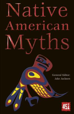 Image for Native American Myths (The World's Greatest Myths and Legends)