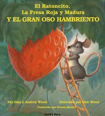 Image for Y El Gran Oso Hambriento (Child's Play Library) (Spanish Edition)