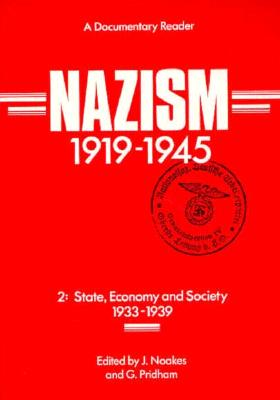 Image for Nazism 1919 - 1945  Vol. 2: State, Economy and Society 1933-1939