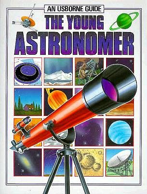 Image for The Young Astronomer (Hobby Guides (Usborne Paperback))