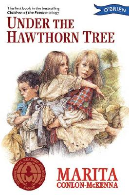 Image for Under the Hawthorn Tree, Children of the Famine