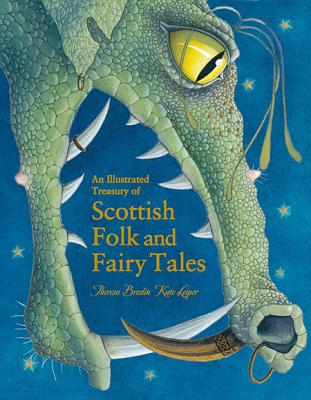 Image for An Illustrated Treasury of Scottish Folk and Fairy Tales