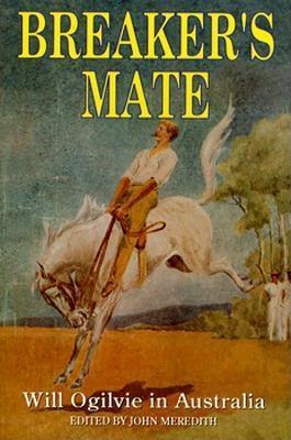 Image for Breaker's Mate: Will Ogilvie in Australia
