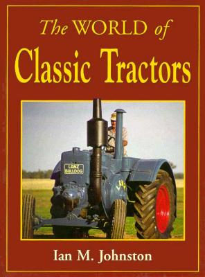 Image for The World of Classic Tractors