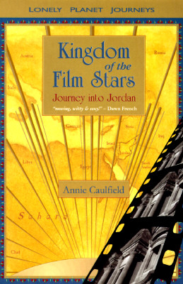 Image for Kingdom of the Film Stars: Journey Into Jordan