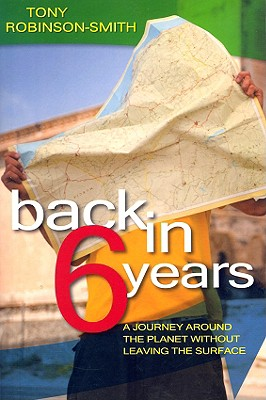 Image for Back In 6 Years: A Journey Around The World