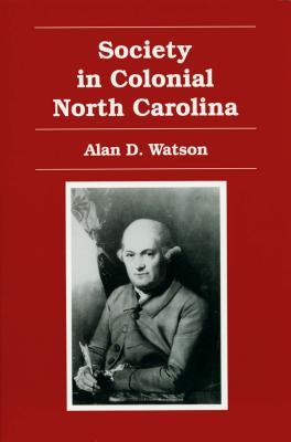 Society in Colonial North Carolina