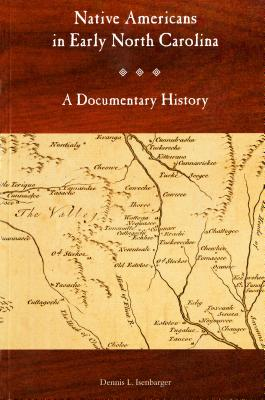Image for Native Americans in Early North Carolina: A Documentary History