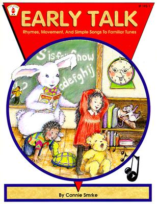 Image for Early Talk: Rhymes, Movement, and Simple Songs to Familiar Tunes (Kids' Stuff)