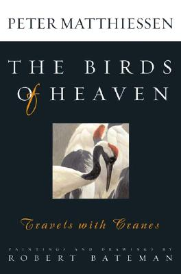 Image for The Birds of Heaven: Travels with Cranes