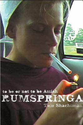 Image for Rumspringa: To Be or Not to Be Amish