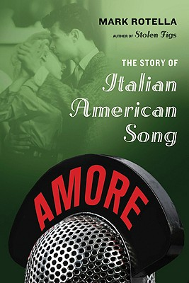 Image for AMORE: The Story of Italian American Song
