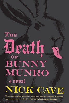 The Death of Bunny Munro, Cave, Nick