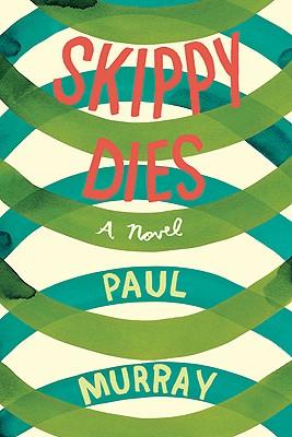 Image for Skippy Dies: A Novel