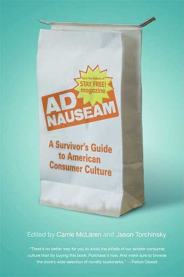 Image for Ad Nauseam: A Survivor's Guide to American Consumer Culture