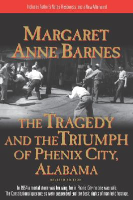 Image for The Tragedy and the Triumph of Phenix City, Alabama