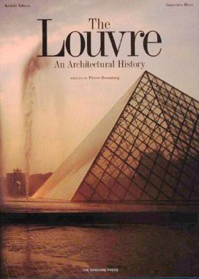 Image for The Louvre: An Architectural History