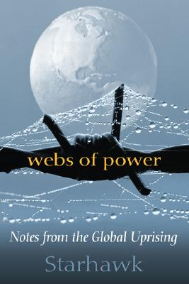 Image for Webs of Power: Notes from the Global Uprising