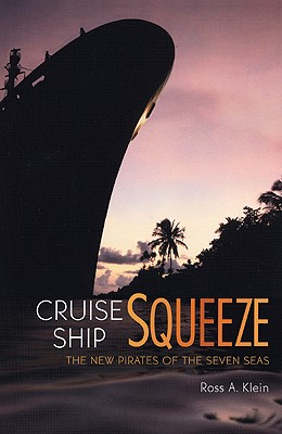 Image for Cruise Ship Squeeze: The New Pirates of the Seven Seas