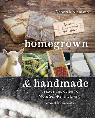 Image for Homegrown & Handmade: A Practical Guide to More Self-Reliant Living