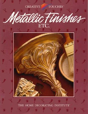 Image for METALLIC FINISHES  ETC