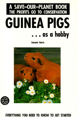 Guinea Pigs: Getting Started, Barrie, Anmarie