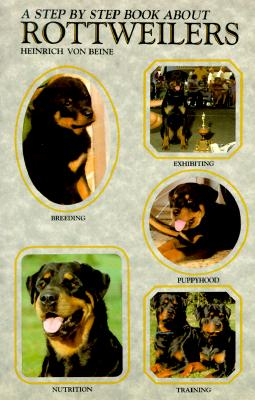 Image for STEP BY STEP BOOK ABOUT ROTTWEILERS