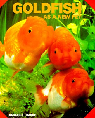 Image for GOLDFISH AS A NEW PET