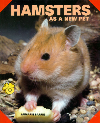 Hamsters As A New Pet, Anmarie Barrie