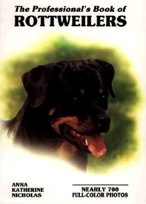 Image for PROFESSIONAL'S BOOK OF ROTTWEILERS NEARLY 700 FULL-COLOR-PHOTOS