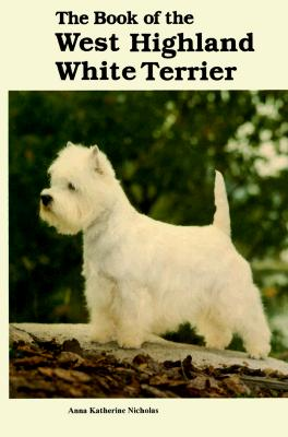 Image for BOOK OF THE WEST HIGHLAND WHITE TERRIER