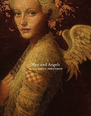 Image for Men and Angels: The Art of James C. Christensen