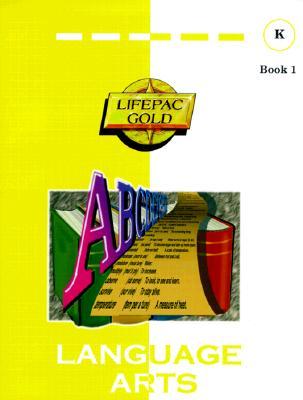 Image for Language Arts, Kindergarten, Student Book 1 (Lifepac)