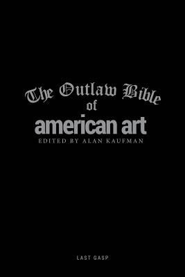 Image for The Outlaw Bible of American Art