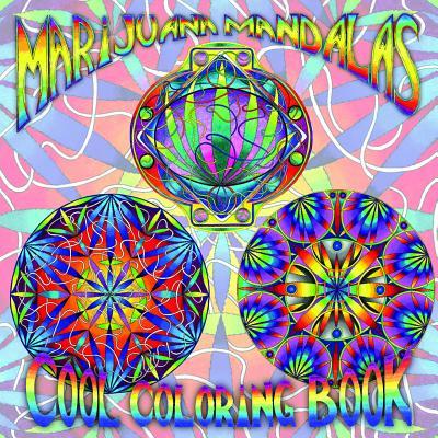 Image for MARIJUANA Mandalas Cool Coloring Book