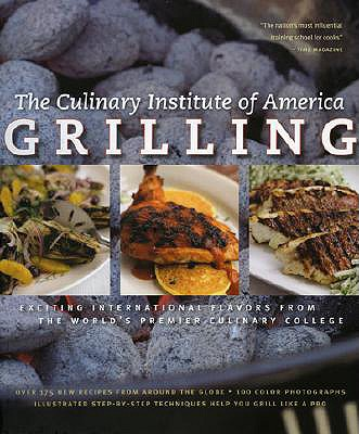 Image for GRILLING: More Than 175 New Recipes from the Worl