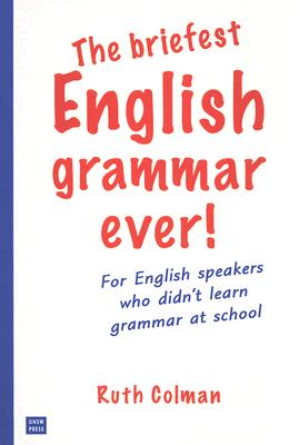 Image for Briefest English Grammar Ever!, The