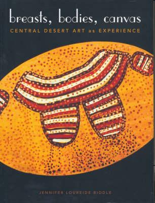 Image for Breasts, Bodies, Canvas: Central Desert Art as Experience