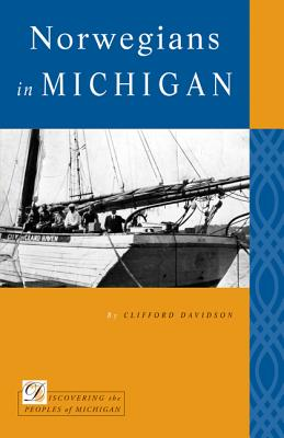 Image for Norwegians in Michigan (Discovering the Peoples of Michigan)