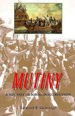 Image for Mutiny : A History of Naval Insurrection