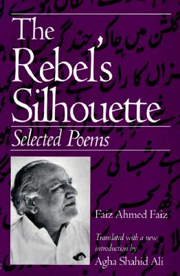 Image for The Rebel's Silhouette: Selected Poems
