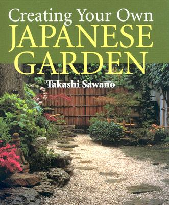 Image for Creating Your Own Japanese Garden