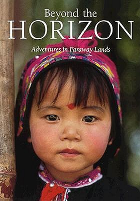 Image for Beyond the Horizon: Adventures in Faraway Lands (National Geographic Society Special Publication, Series 26)