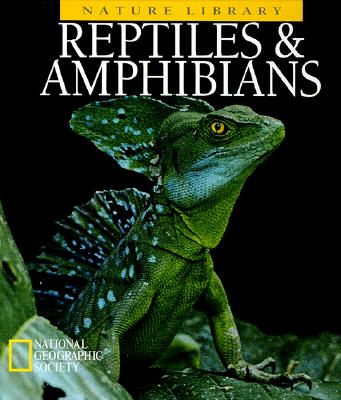 Image for Reptiles & Amphibians (National Geographic Nature Library)
