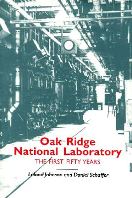 Image for Oak Ridge National Laboratory: First Fifty Years (Literature and Theory)