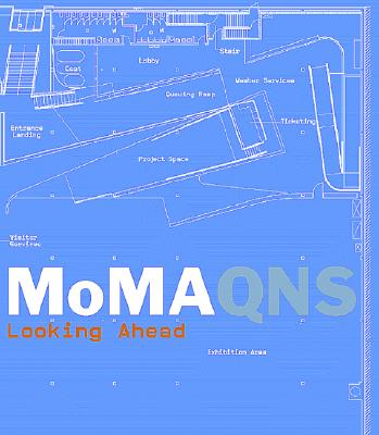 Image for MOMA QNS : LOOKING AHEAD