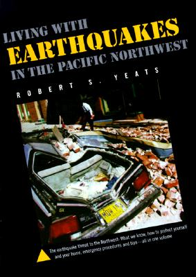 Image for Living With Earthquakes in the Pacific Northwest